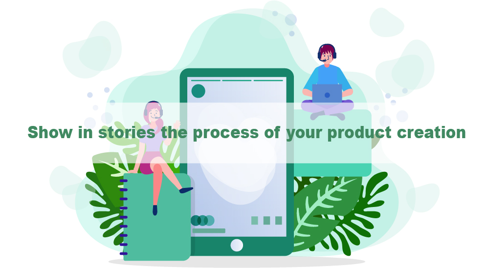 The process of product creation